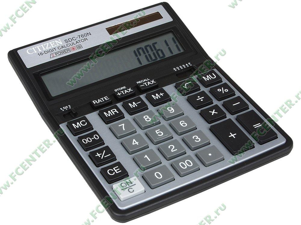 """Калькулятор CITIZEN """"SDC-760N"""". Вид спереди."""