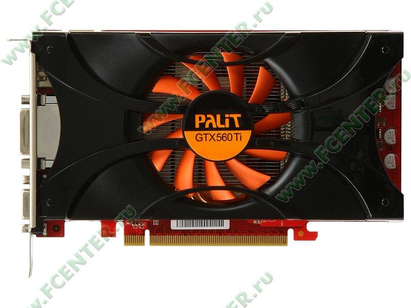 Купить видеокарту geforce 560 ti какую видеокарту купить для ноутбука hp